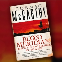 Book Review: 'Blood Meridian' by Cormac McCarthy - How Much Do You Like Your Scalp?
