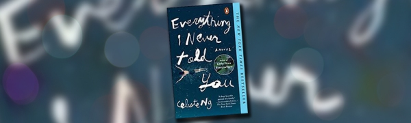 Book cover of Everything I Never Told You by Celeste Ng