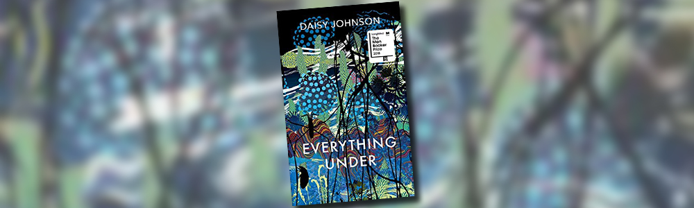 Header banner featuring the cover of Everything Under by Daisy Johnson
