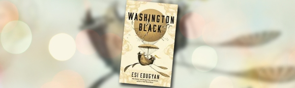 Book cover of Washington Black by Esi Edugyan