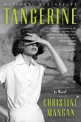 Cover of Tangerine by Christine Mangan